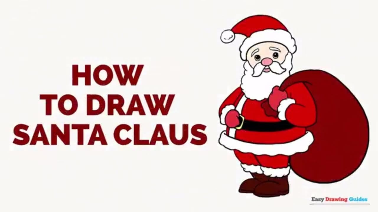 How to Draw Santa Claus in a Few Easy Steps | Easy Drawing Guides