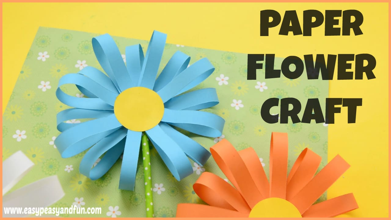25+ Wonderful Flower Crafts Ideas for Kids and Parents to Make ...
