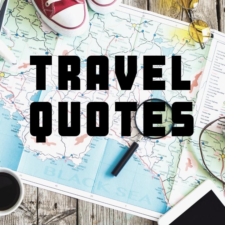 Bonus Travel Quotes