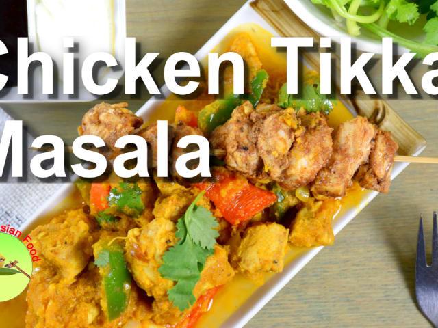 Chicken Tikka Masala Recipe With Full Video Demonstration