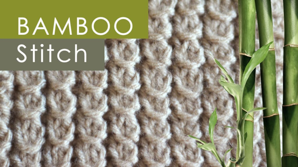 How to Knit the BAMBOO Stitch Pattern with Video Tutorial   Studio Knit