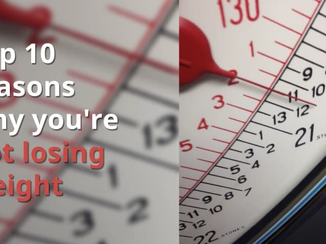 Top 10 Reasons Youre Not Losing Weight On A Low Carb Diet