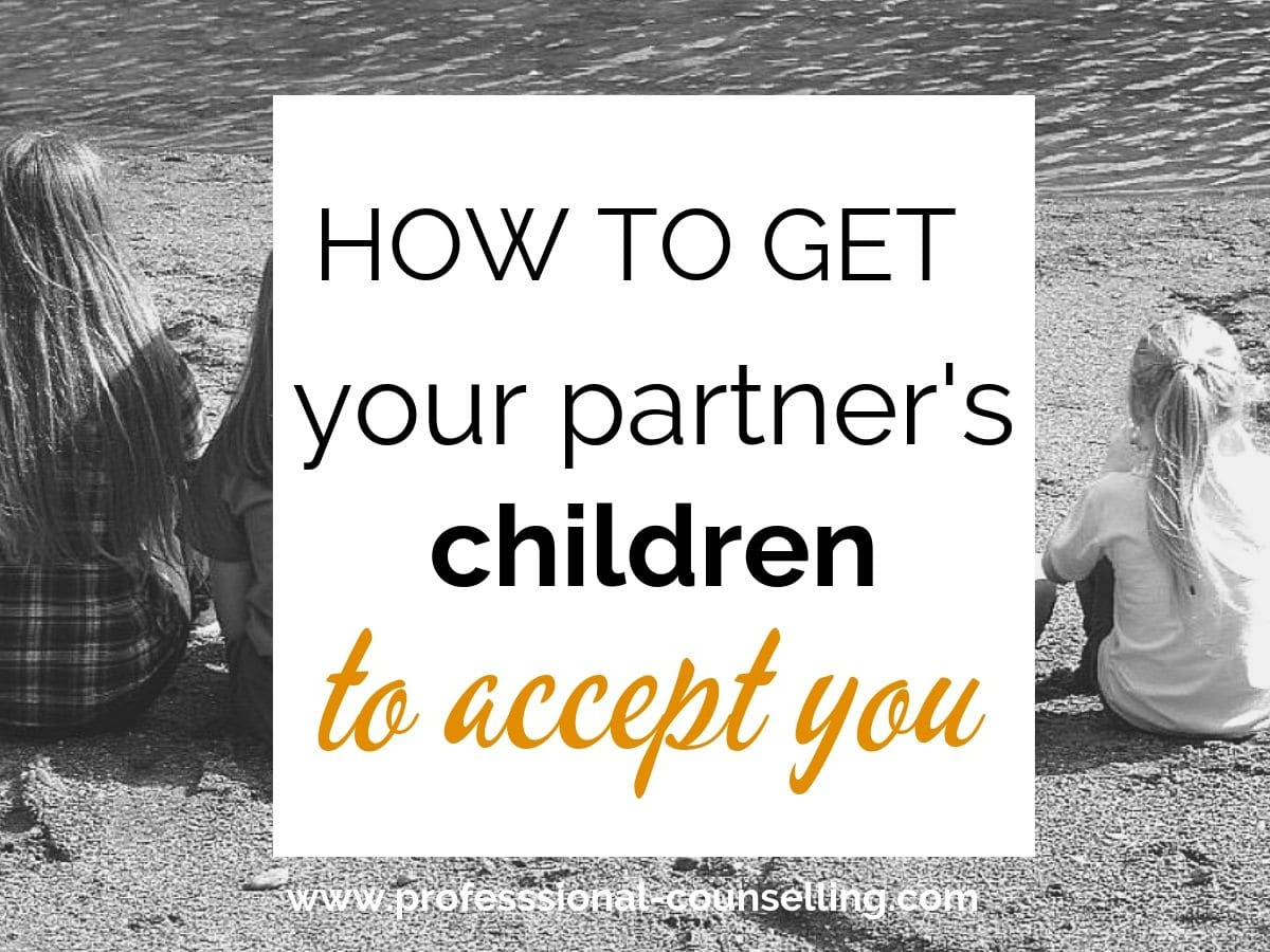 When your partner's children don't like you  10 tips to help your partner  have a better conversation with their children