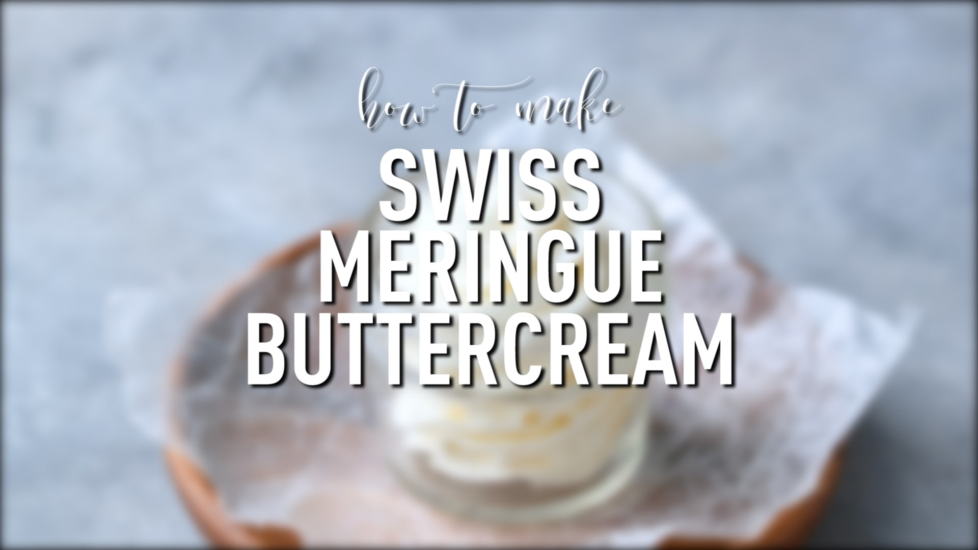 Everything you ever needed to know about Swiss Meringue Buttercream ...
