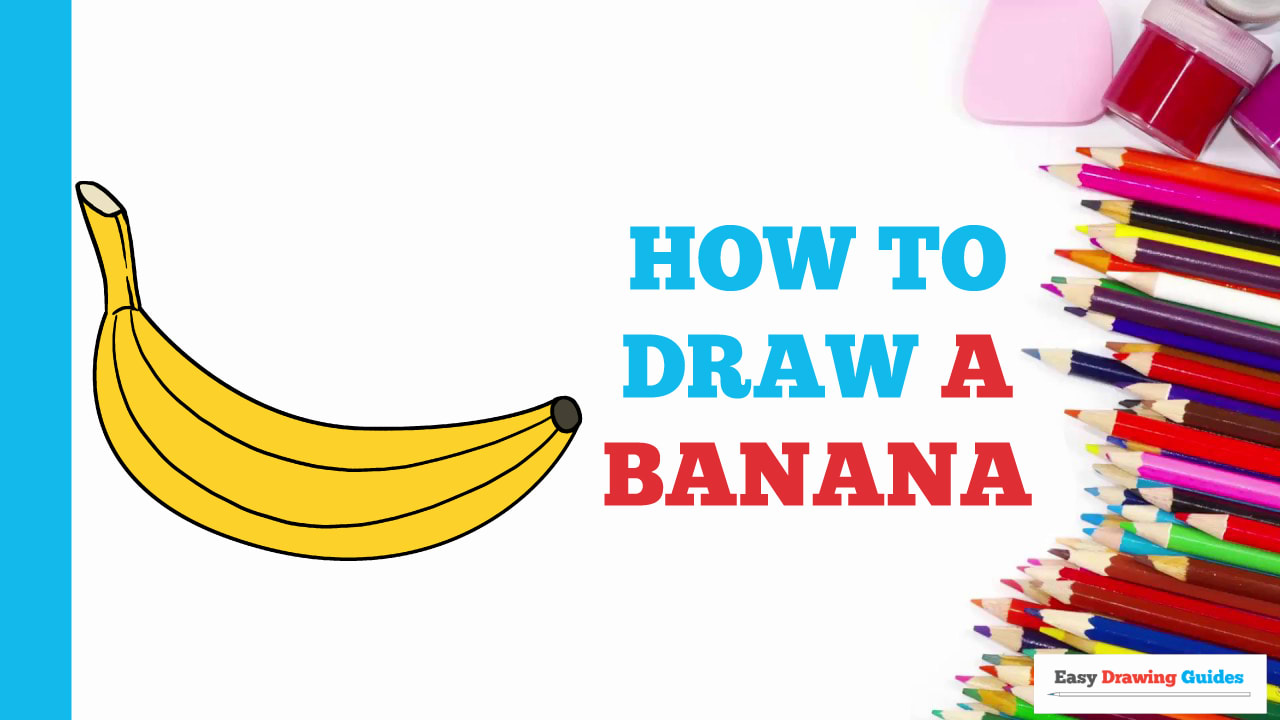 How To Draw A Banana Really Easy Drawing Tutorial