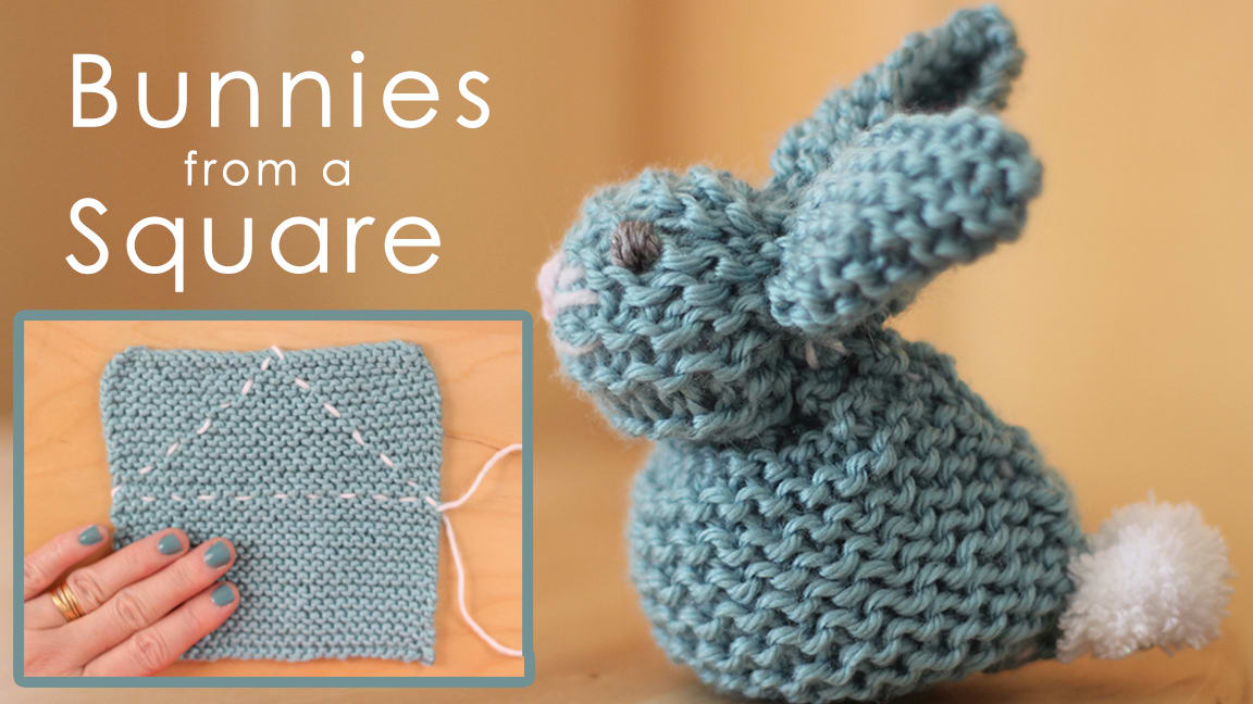 How To Knit A Bunny From A Square With Video Tutorial Studio Knit