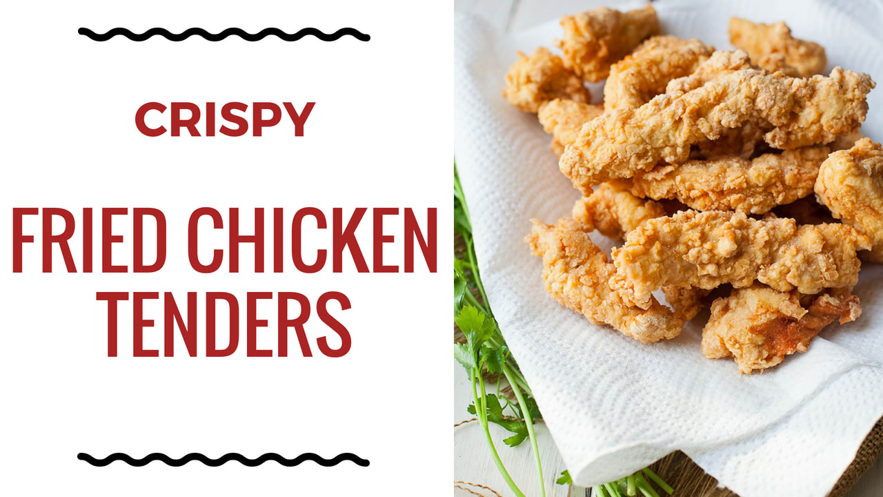 How to make crispy fried chicken tenders without buttermilk