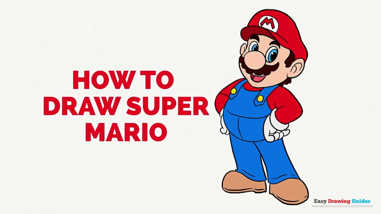 How To Draw Super Mario In A Few Easy Steps Easy Drawing Guides