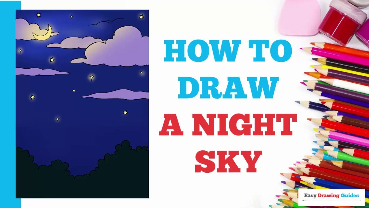 How To Draw A Night Sky Really Easy Drawing Tutorial