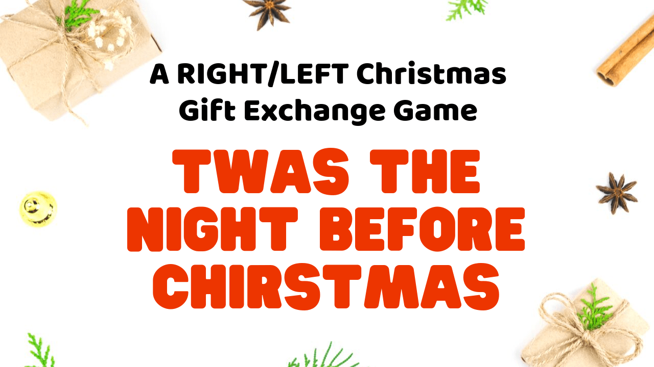 Christmas Gift Exchange Poem.Twas The Night Before Christmas Game