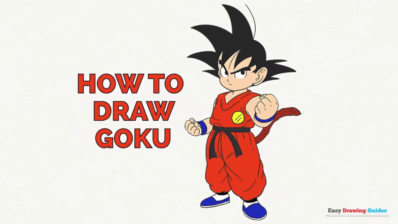 How To Draw Goku In A Few Easy Steps Easy Drawing Guides