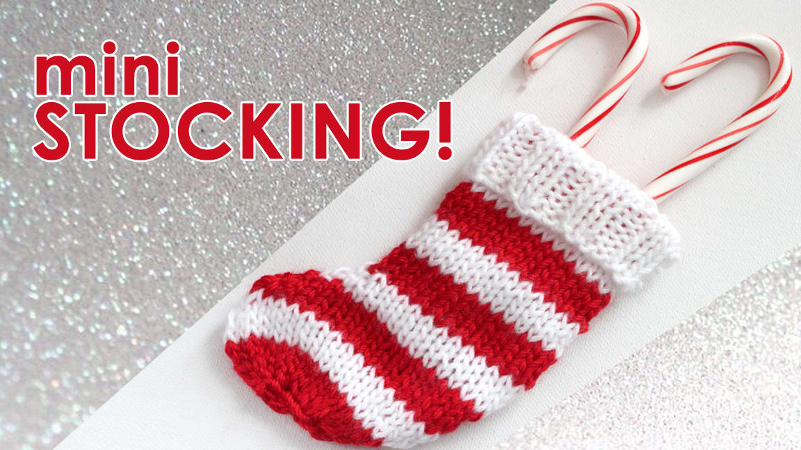 How to Knit a Mini Christmas Stocking Pattern with Video Tutorial ...