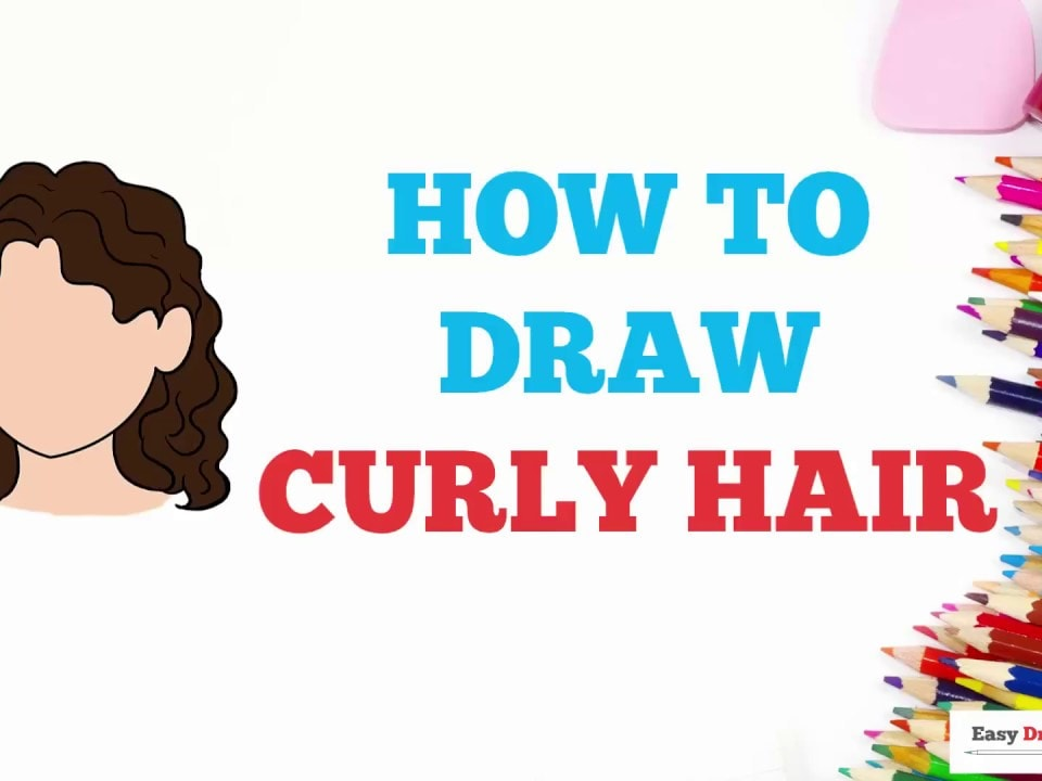 How To Draw Curly Hair Really Easy Drawing Tutorial