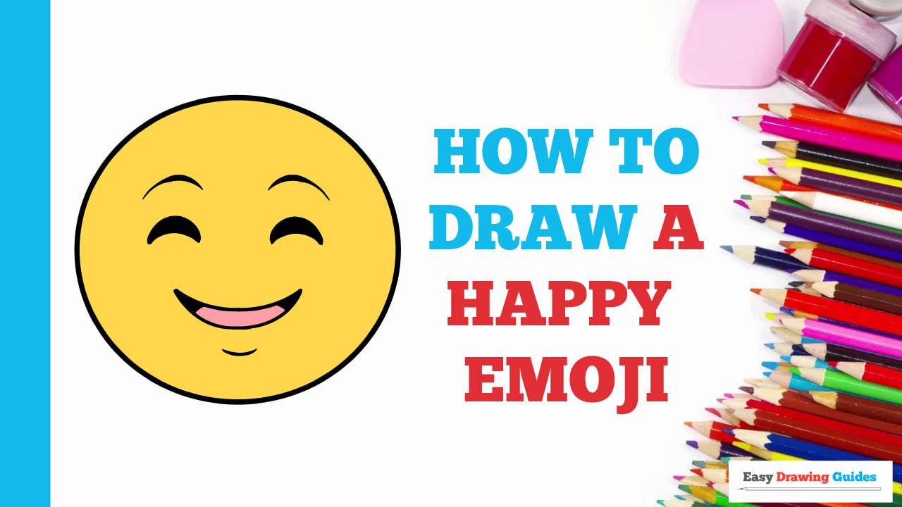 How To Draw Emojis Happy Emoji Really Easy Drawing Tutorial