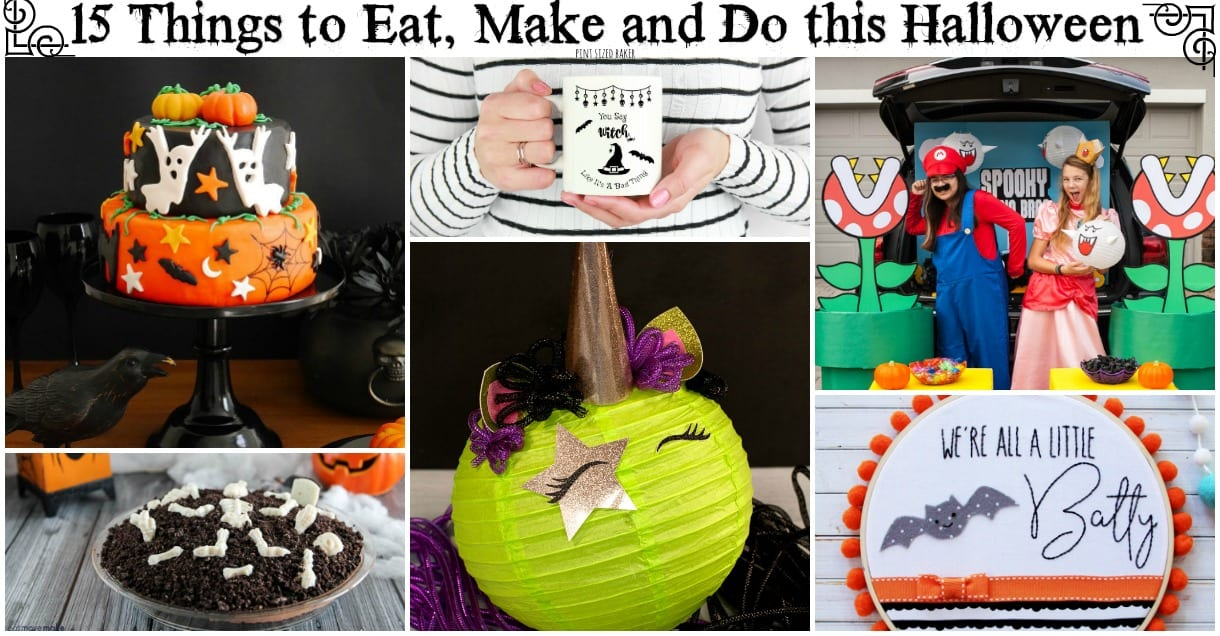 15 Things To Eat Make And Do This Halloween Pint Sized Baker