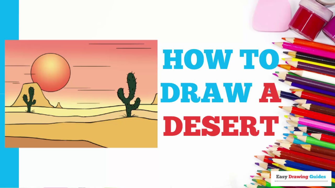 How To Draw A Desert Really Easy Drawing Tutorial