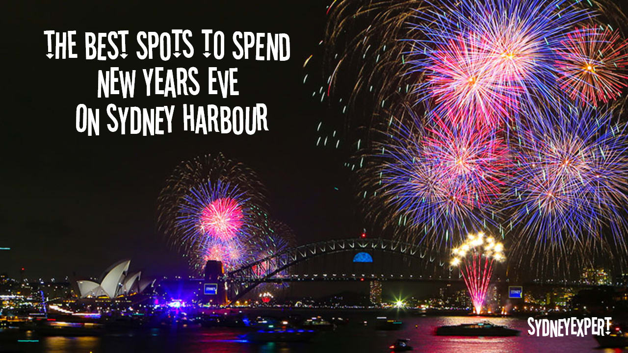 The Best Way To Spend Nye On Sydney Harbour Plan A Trip To Sydney